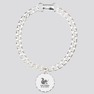 Stop Staring At My Nuts! Charm Bracelet, One Charm