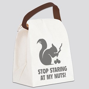 Stop Staring At My Nuts! Canvas Lunch Bag