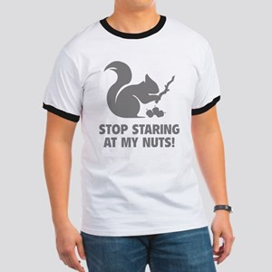 Stop Staring At My Nuts! Ringer T