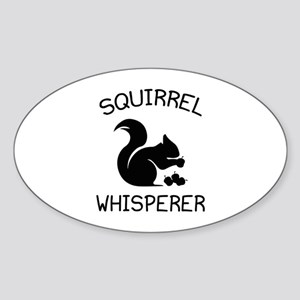Squirrel Whisperer Sticker (Oval)