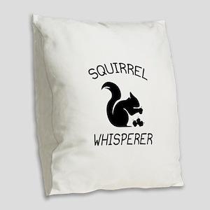Squirrel Whisperer Burlap Throw Pillow