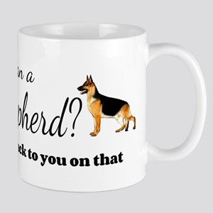 Better than a German Shepherd Mugs