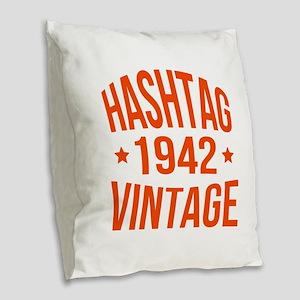 Hashtag 1942 Vintage Burlap Throw Pillow