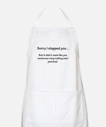 Sorry I slapped you... Apron