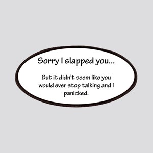 Sorry I slapped you... Patches