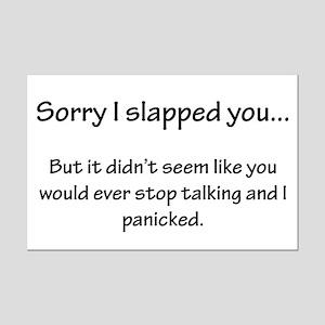 Sorry I slapped you... Mini Poster Print