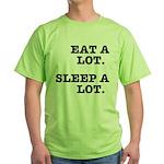 Eat A Lot, Sleep A Lot Green T-Shirt