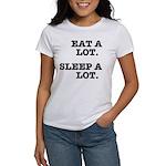 Eat A Lot, Sleep A Lot Women's T-Shirt
