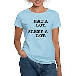 Eat A Lot, Sleep A Lot Women's Light T-Shirt