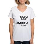 Eat A Lot, Sleep A Lot Women's V-Neck T-Shirt