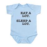 Eat A Lot, Sleep A Lot Infant Bodysuit