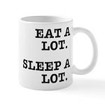 Eat A Lot, Sleep A Lot Mug