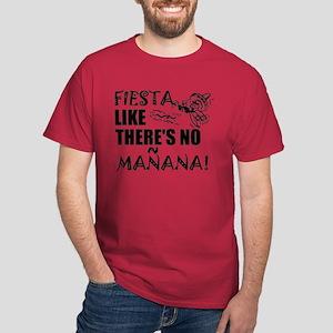 Fiesta Like There's No Manana! T-Shirt