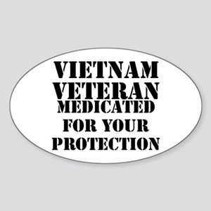 Vietnam Veteran Medicated For Your Protect Sticker