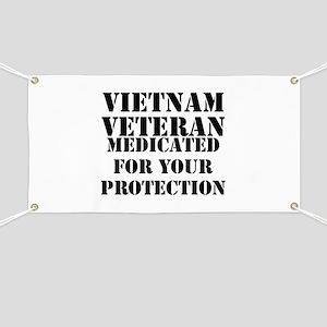 Vietnam Veteran Medicated For Your Protecti Banner
