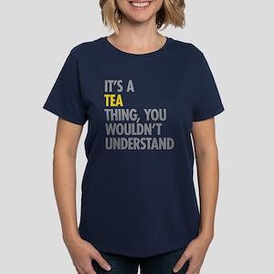 Its A Tea Thing Women's Dark T-Shirt