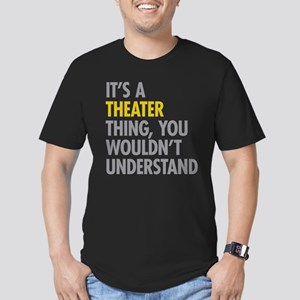 Its A Theater Thing Men's Fitted T-Shirt (dark)