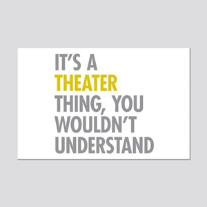 Its A Theater Thing Mini Poster Print