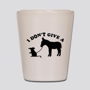 I don't give a rat's *ss Shot Glass