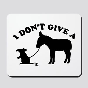 I don't give a rat's *ss Mousepad