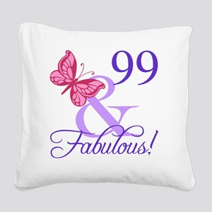 Fabulous 99th Birthday Square Canvas Pillow