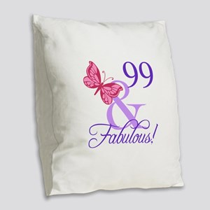 Fabulous 99th Birthday Burlap Throw Pillow
