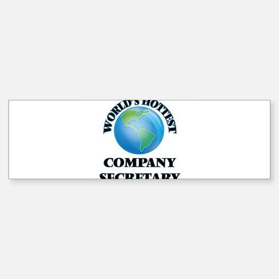 World's Hottest Company Secretary Bumper Bumper Bumper Sticker