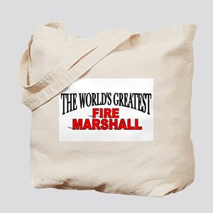 """""""The World's Greatest Fire Marshall"""" Tote Bag"""
