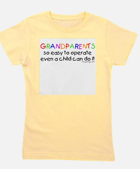 Grandparents Easy To Operate Girl's Tee