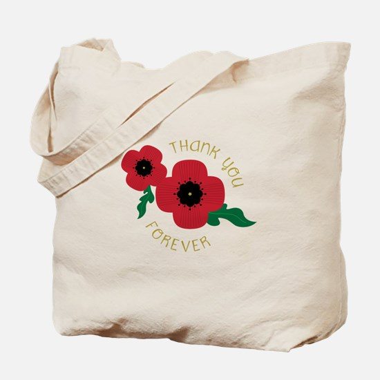 Thank You Forever Tote Bag