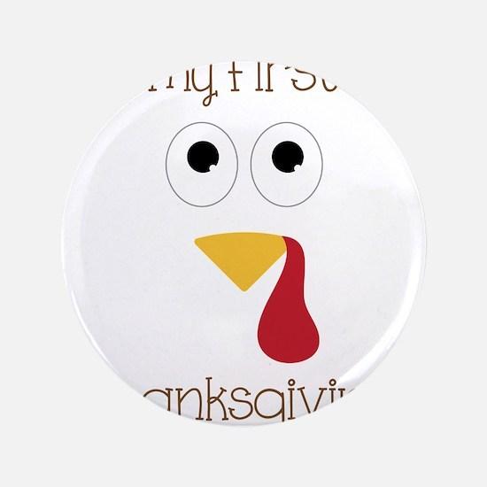 "My First Thanksgiving 3.5"" Button"
