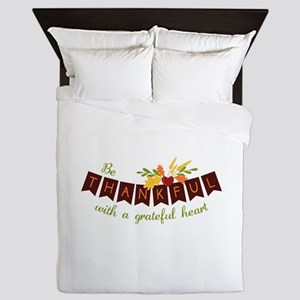 Be Thankful With A Grateful Heart Queen Duvet