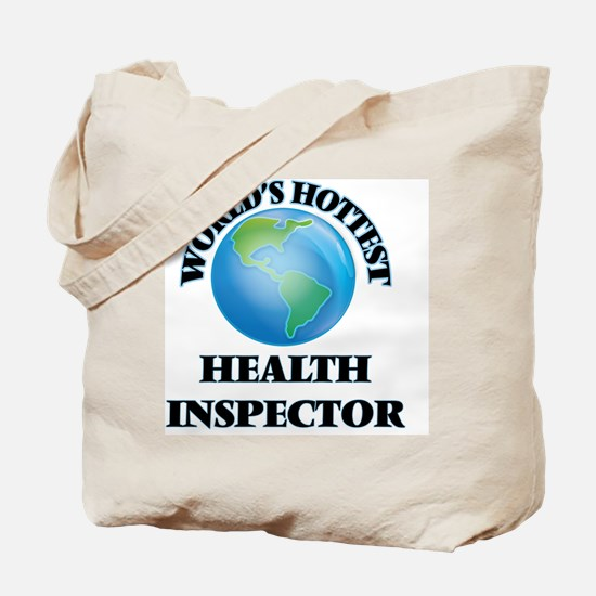 World's Hottest Health Inspector Tote Bag