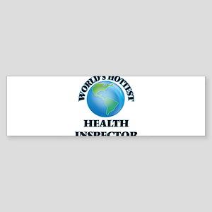 World's Hottest Health Inspector Bumper Sticker