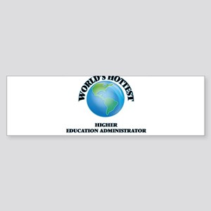 World's Hottest Higher Education Ad Bumper Sticker