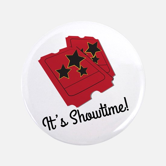 """Its Showtime 3.5"""" Button"""