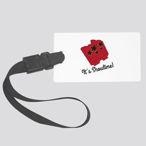 Its Showtime Luggage Tag