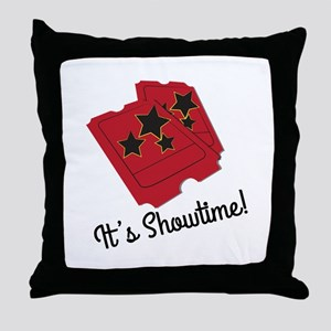 Its Showtime Throw Pillow