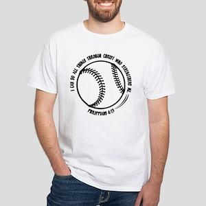 PHILIPPIANS 4:13 White T-Shirt