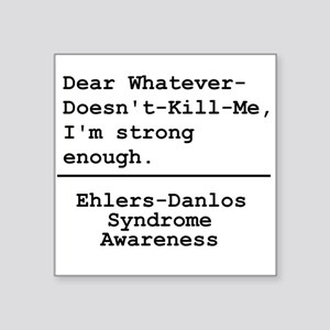 Im Strong Enough - EDS Awareness Sticker