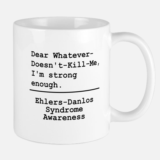 Im Strong Enough - EDS Awareness Mugs