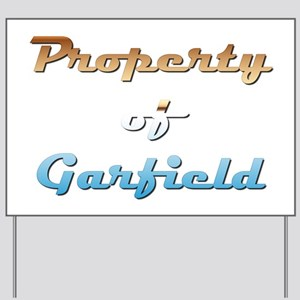 Property Of Garfield Male Yard Sign