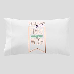 Birthday Girl Pillow Case
