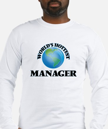 World's Hottest Manager Long Sleeve T-Shirt