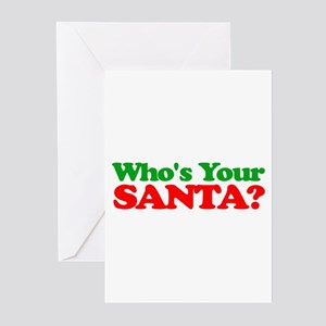 Who's Your Santa? Greeting Cards