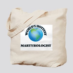 World's Hottest Martyrologist Tote Bag