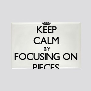 Keep Calm by focusing on Pieces Magnets
