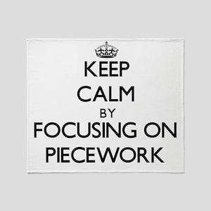 Keep Calm by focusing on Piecework Throw Blanket