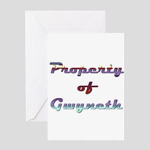 Property Of Gwyneth Female Greeting Card