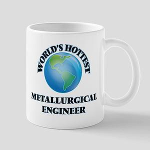 World's Hottest Metallurgical Engineer Mugs